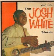 Josh White - The Josh White Stories Vol. 1