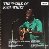 Josh White - The World Of Josh White