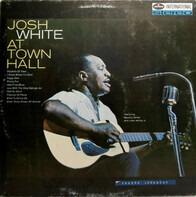Josh White - At Town Hall