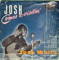 Josh White - Josh Comes A-Visitin'