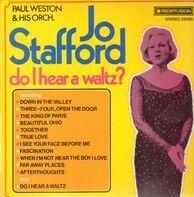 Jo Stafford - Do I Hear a Waltz?