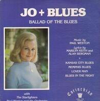 Jo Stafford, Paul Weston, Marilyn Keith,.. - Jo + Blues - Ballad of the Blues