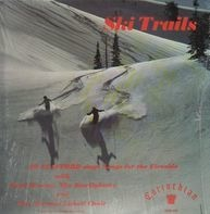 Jo Stafford With Paul Weston And His Music From Hollywood , Norman Luboff Choir And The Starlighters - Ski Trails