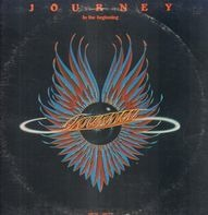 Journey - In The Beginning - 1975-1977