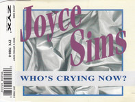 Joyce Sims - Who's Crying Now?