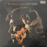 Juan Martin - The Flamenco Soul Of