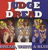 Judge Dread - DREAD WHITE & BLUE