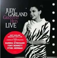 Judy Garland - Greatest Hits Live