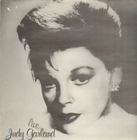 Judy Garland - Live