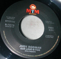 Judy Rodman - Our Love Is Fine