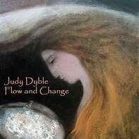 Judy Dyble - Flow & Change