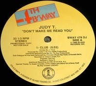 Judy T. - Don't Make Me Read You