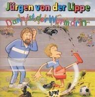 Jürgen von der Lippe - Dann ist der Wurm drin; Hubert Lippenblüter und die Silvesterparty