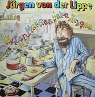 Jürgen von der Lippe - Guten Morgen Liebe Sorgen