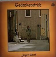 Jürgen Werth - Gedankenstrich