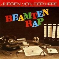 Jürgen Von Der Lippe - Beamtenrap