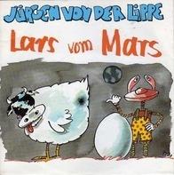 Jürgen Von Der Lippe - Lars Vom Mars
