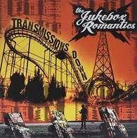 Jukebox Romantics - Transmissions Down