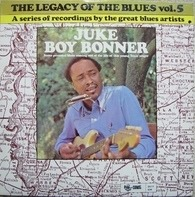 Juke Boy Bonner - The Legacy Of The Blues Vol. 5