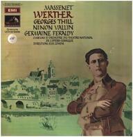 Jules Massenet - Werther,, Georges Thill, Ninon Vallin, Germaine Feraldy, Dir. Elie Cohen