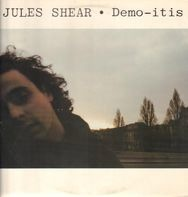 Jules Shear - Demo-itis