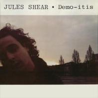 Jules Shear - Demo-itis