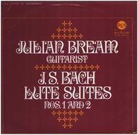 Julian Bream , Johann Sebastian Bach - J. S. Bach Lute Suites Nos. 1 And 2