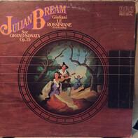 Julian Bream - Giuliani: Le Rossiniane / Sor: Grand Sonata
