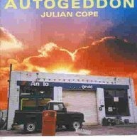 Julian Cope - Autogeddon