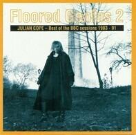 Julian Cope - Floored Genius 2 - Best Of The BBC Sessions 1983-91