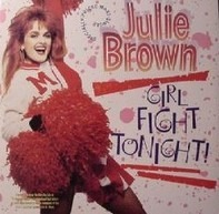 Julie Brown - Girl Fight Tonight!