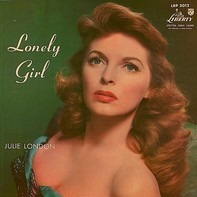 Julie London - Lonely Girl