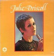 Julie Driscoll - Julie Driscoll
