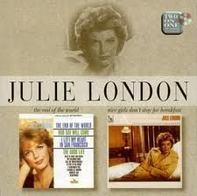 Julie London - The End Of The World / Nice Girls Don't Stay For Breakfast