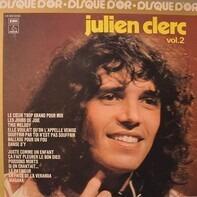 Julien Clerc - Le Disque D'Or De Julien Clerc - Vol. 2