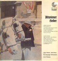 Julius Patzak - Erich Kunz Gesang Die Grinzinger Schrammeln Und Ein Orchester Unter Hans Totzauer - Altwiener Lieder