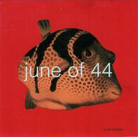 June Of 44 - In The Fishtank