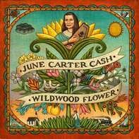 June Carter Cash - Wildwood Flower