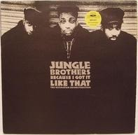 Jungle Brothers - Because I Got It Like That (The Ultimatum Reconstruction)