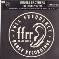 Jungle Brothers - I'll House You '98