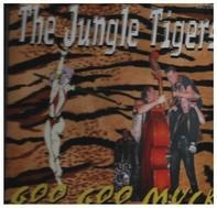 Jungle Tigers - Goo Goo Muck