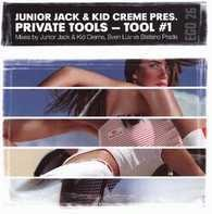Junior Jack & Kid Crème Pres. Private Tools - Tool #1