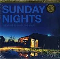 Junior Kimbrough - Sunday Nights: The Songs of Junior Kimbrough
