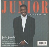 Junior - Then Came You