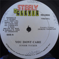 Junior Tucker - You Don't Care