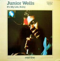Junior Wells - It's My Life, Baby