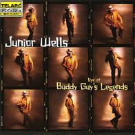 Junior Wells - Live at Buddy Guy's Legends
