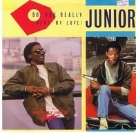 Junior - Do You Really (Want My Love)