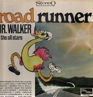 Junior Walker & The All Stars - Road Runner