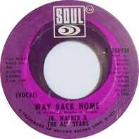 Junior Walker & The All Stars - Way Back Home
